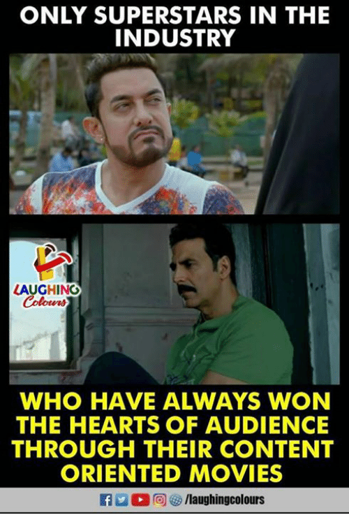 contention: ONLY SUPERSTARS IN THE  INDUSTRY  LAUGHING  Colowrs  WHO HAVE ALWAYS WON  THE HEARTS OF AUDIENCE  THROUGH THEIR CONTENT  ORIENTED MOVIES  f/laughingcolours