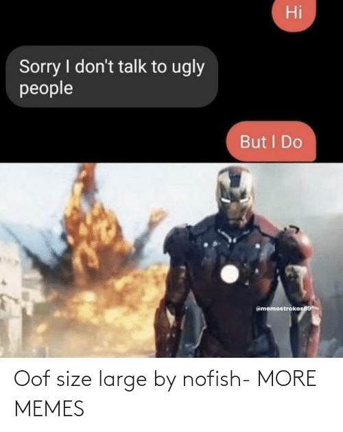 Size: Oof size large by nofish- MORE MEMES