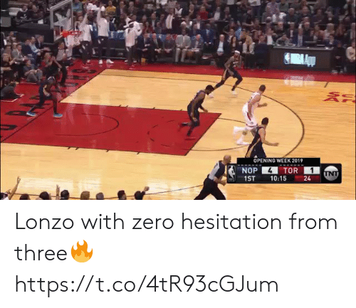 tor: OPENING WEEK 2019  4  NOP  TOR  INT  1ST  10:15  24 Lonzo with zero hesitation from three🔥 https://t.co/4tR93cGJum
