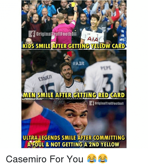 essien: OriginalTroll Football  AIA  KIDS SMILE AFTER GETTINGYELLOW CARD  HAIR  ESSIEn  MEN SMILE AFTER GETTING RED CARD  originarTrollFootball  ULTRA LEGENDS SMILE AFTER COMMITTING  A FOUL & NOT GETTING A 2ND YELLow Casemiro For You 😂😂