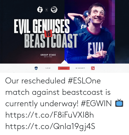Match: Our rescheduled #ESLOne match against beastcoast is currently underway! #EGWIN  📺  https://t.co/F8iFuVXI8h https://t.co/QnIa19gj4S