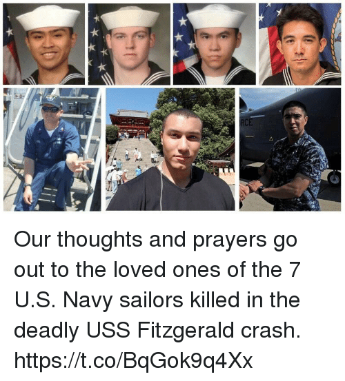 uss: Our thoughts and prayers go out to the loved ones of the 7 U.S. Navy sailors killed in the deadly USS Fitzgerald crash. https://t.co/BqGok9q4Xx
