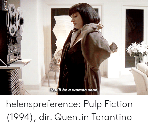 Pulp Fiction: ourli be a woman soon helenspreference:  Pulp Fiction (1994), dir. Quentin Tarantino