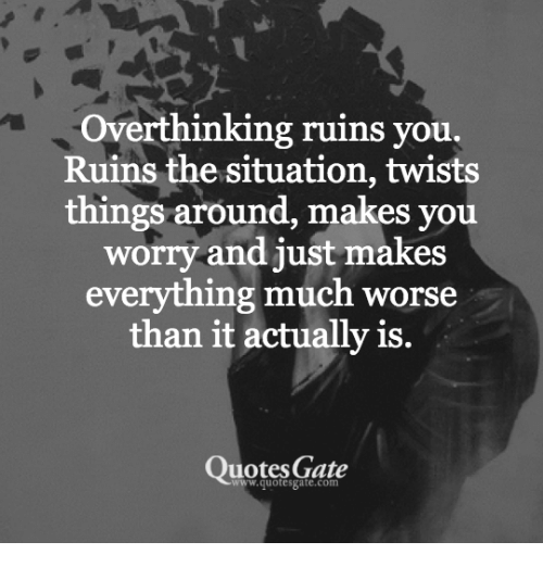 how to stop overthinking a situation