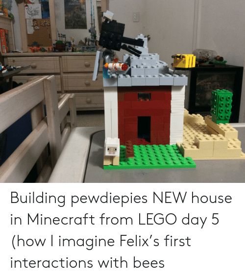 Lego, Minecraft, and House: OWIK MOW D  1319  9529 Building pewdiepies NEW house in Minecraft from LEGO day 5 (how I imagine Felix's first interactions with bees