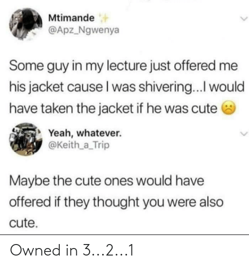 3 2: Owned in 3...2...1