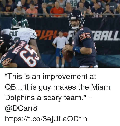 "Miami Dolphins: OX  BALL  0 ""This is an improvement at QB... this guy makes the Miami Dolphins a scary team."" - @DCarr8 https://t.co/3ejULaOD1h"