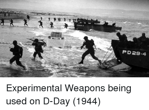 d-day: P D29-4 Experimental Weapons being used on D-Day (1944)