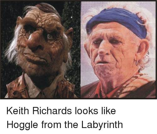 Keith Richards: P Keith Richards looks like Hoggle from the Labyrinth
