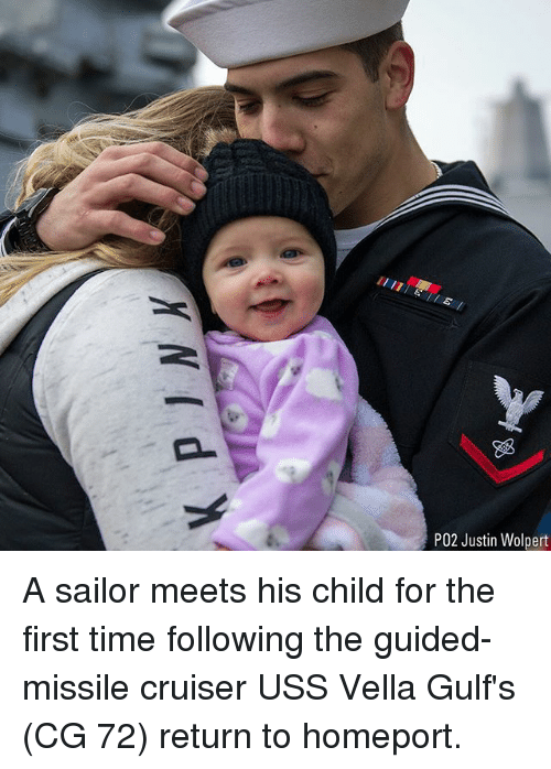 uss: P02 Justin Wolpert A sailor meets his child for the first time following the guided-missile cruiser USS Vella Gulf's (CG 72) return to homeport.