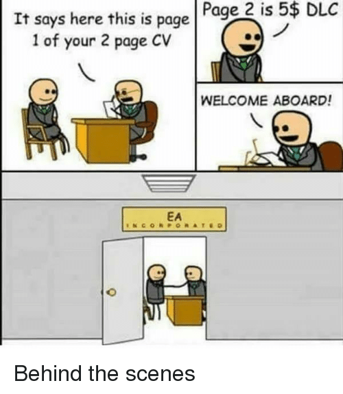 Page, Dlc, and This: Page 2 is 5$ DLC  It says here this is page  1 of your 2 page CV  WELCOME ABOARD!  EA Behind the scenes