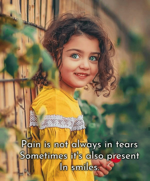 Memes, Pain, and Smiles: Pain is not always in tears  Sometimes it's also present  In smiles