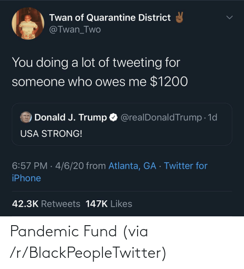 Fund: Pandemic Fund (via /r/BlackPeopleTwitter)