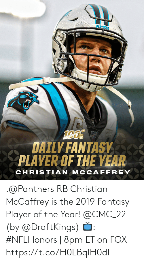 Of The Year: .@Panthers RB Christian McCaffrey is the 2019 Fantasy Player of the Year! @CMC_22 (by @DraftKings)  📺: #NFLHonors | 8pm ET on FOX https://t.co/H0LBqIH0dI