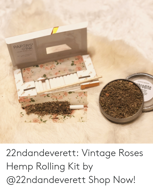 vintage: PAPERS  INK  4G PAPE  PA  PAP  All Elements Apoecary  hrodite  PAP  Oke Blend  Mullein  balm, 22ndandeverett: Vintage Roses Hemp Rolling Kit by @22ndandeverett Shop Now!