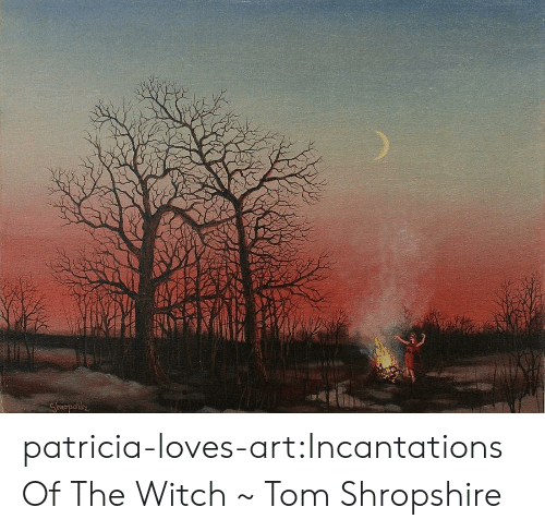 Tumblr, Blog, and Art: patricia-loves-art:Incantations Of The Witch ~ Tom Shropshire