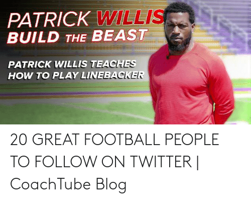 patrick willis: PATRICK WILLIS  BUILD THE BEAST  PATRICK WILLIS TEACHES  HOW TO PLAY LINEBACKER 20 GREAT FOOTBALL PEOPLE TO FOLLOW ON TWITTER   CoachTube Blog