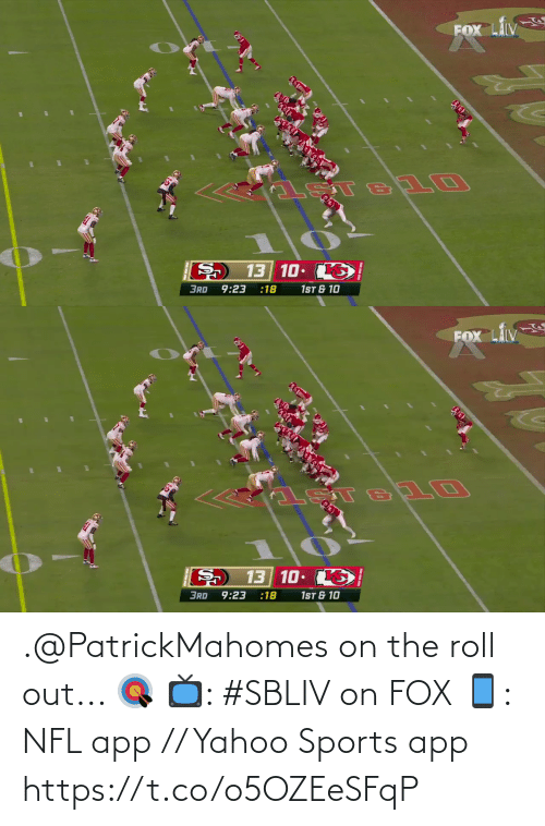 Yahoo: .@PatrickMahomes on the roll out... 🎯  📺: #SBLIV on FOX 📱: NFL app // Yahoo Sports app https://t.co/o5OZEeSFqP
