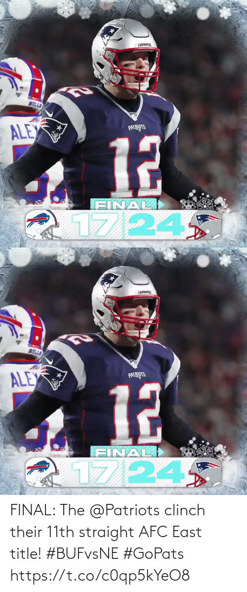 Patriotic: PATRS  BILLS  ি  ALEX  PATRIOTS  12  FINAL)  1724   BELLS  ALEX  PATRIPTS  12  FINAL  17/24 FINAL: The @Patriots clinch their 11th straight AFC East title! #BUFvsNE #GoPats https://t.co/c0qp5kYeO8
