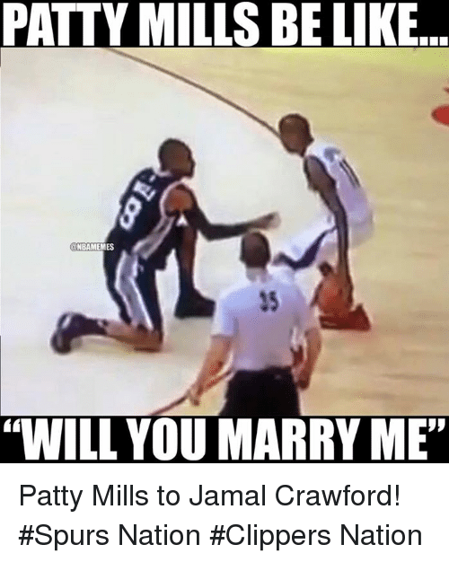 "Nba, Nationals, and Jamal Crawford: PATTY MILLSBE LIKE  ONBAMEMES  ""WILL YOU MARRY ME"" Patty Mills to Jamal Crawford!  #Spurs Nation #Clippers Nation"
