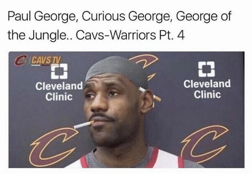 Cavs, Sports, and Paul George: Paul George, Curious George, George of  the Jungle. Cavs-Warriors Pt. 4  CAVSTV  睾  Cleveland  Clinic  Cleveland  Clinic
