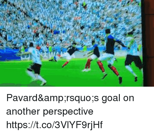 Goal, Another, and Amp: Pavard's goal on another perspective https://t.co/3VlYF9rjHf