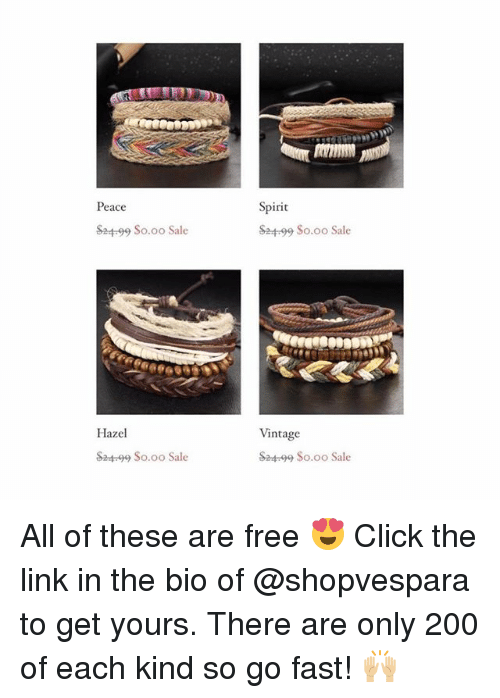 Bã¦: Peace  Spirit  ba  99 $0.00 Sale  $24-99 So.oo Sale  Hazel  Vintage  S2499 So.oo Sale  S24-99 So.oo Sale All of these are free 😍 Click the link in the bio of @shopvespara to get yours. There are only 200 of each kind so go fast! 🙌🏼