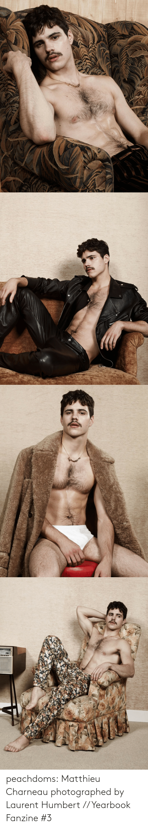 Instagram, Tumblr, and Blog: peachdoms:    Matthieu Charneauphotographed by Laurent Humbert // Yearbook Fanzine #3