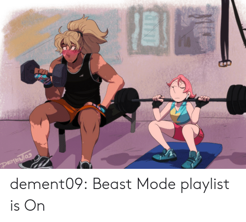 Tumblr, Blog, and Beast Mode: PEMENIOS dement09:  Beast Mode playlist is On