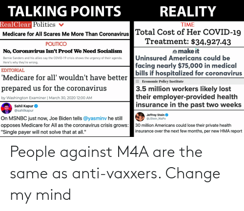 Anti Vaxxers: People against M4A are the same as anti-vaxxers. Change my mind