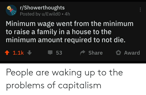 problems: People are waking up to the problems of capitalism