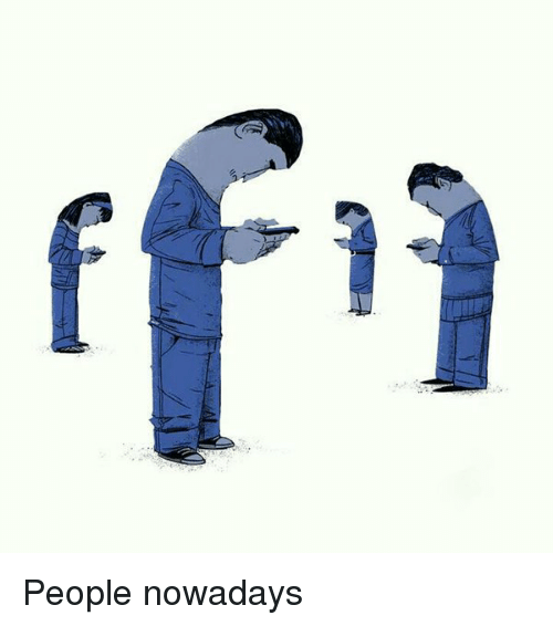 Memes, 🤖, and Nowadays: People nowadays