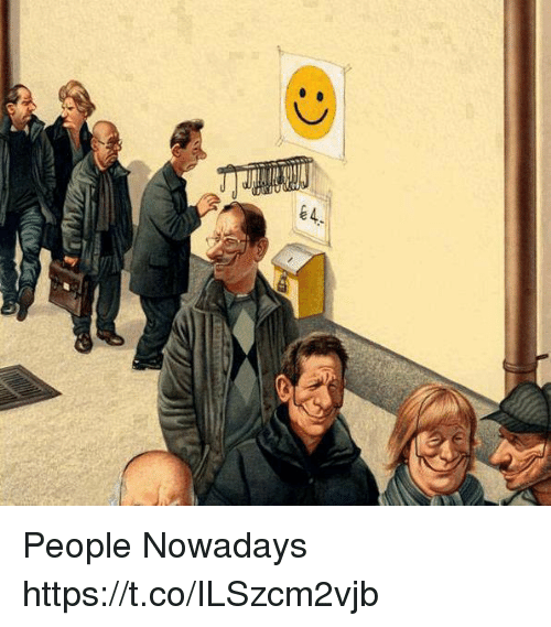 People Nowadays: People Nowadays https://t.co/ILSzcm2vjb