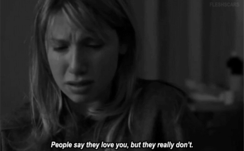 Love, They, and You: People say they love you, but they really don't.