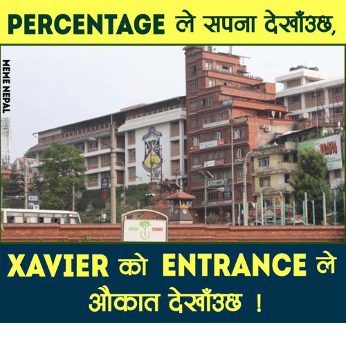 nepali: PERCENTAGE AqoT aRd13e.  XAVIER a ENTRANCE
