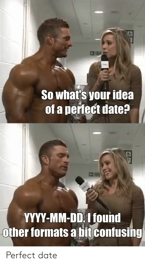 Perfect Date: Perfect date