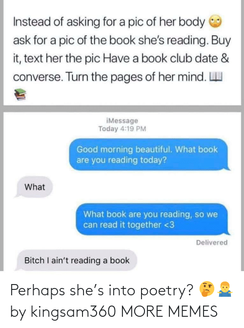 Poetry: Perhaps she's into poetry? 🤔🤷♂️ by kingsam360 MORE MEMES