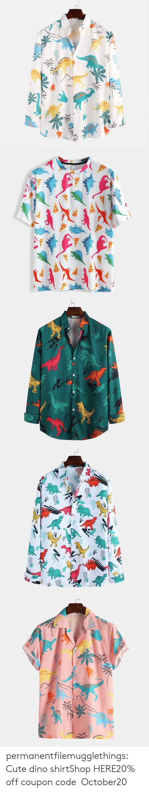 dino: permanentfilemugglethings:  Cute dino shirtShop HERE20% off coupon code:October20