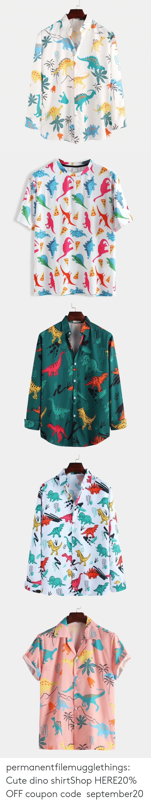 dino: permanentfilemugglethings:  Cute dino shirtShop HERE20% OFF coupon code:september20