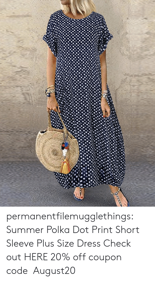 Tumblr, Summer, and Blog: permanentfilemugglethings: Summer Polka Dot Print Short Sleeve Plus Size Dress Check out HERE 20% off coupon code:August20
