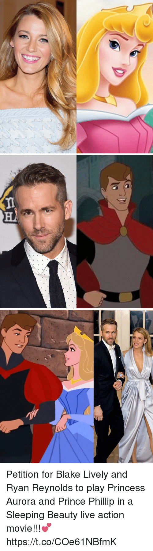 Sleeping Beauty: Petition for Blake Lively and Ryan Reynolds to play Princess Aurora and Prince Phillip in a Sleeping Beauty live action movie!!!💕 https://t.co/COe61NBfmK