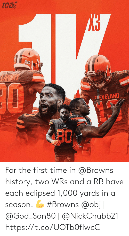 History: PEVELAND  BEOWNS  30 For the first time in @Browns history, two WRs and a RB have each eclipsed 1,000 yards in a season. 💪 #Browns  @obj | @God_Son80 | @NickChubb21 https://t.co/UOTb0flwcC