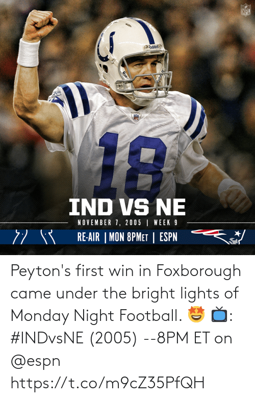 lights: Peyton's first win in Foxborough came under the bright lights of Monday Night Football. 🤩  📺: #INDvsNE (2005) --8PM ET on @espn https://t.co/m9cZ35PfQH