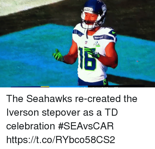 Sports, Seahawks, and Iverson: PGA The Seahawks re-created the Iverson stepover as a TD celebration #SEAvsCAR https://t.co/RYbco58CS2