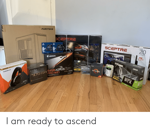 Pressure, Power, and Wifi: PHANTEKS  SCEPTRE  ARCTIC  ARCTIC  SCEPTRE  20  P12  P12  ised 120mm Fan  Pressure  Pressure pted 120mm Fan  LED MONITOR  AORUS  75  Hz  REFRESH RATE  CORSAIR  SCEPTRE  ZOTAFGAMING  VENGERNCE  AMD  TOO BR 3458 ADRUS.  PRO WIFI  EAGAT  SKTOP 2000 READY  AM RYN  AMA  VENGERNCE DGELESS DESIGN  LPX  PC GAMER WIRELESS HEADSET OF THE YEAR  BARBACUDA  RYZEN  B450  EVGA  SOCKE  Osteelseries  CE2  GIGABYTE  GAMING MOTHERBOARD Socket AM4  AREO  STO  RAY TRACING GODRS/DIRECTX 12 I ANSEL  GEFORCE  RTX  AMp  BL 700te ROZE POWER SUPPLY  ARCTIS 7  GEFORCE  2060  RTX  SAENA  2060  CLEA  .1 I am ready to ascend