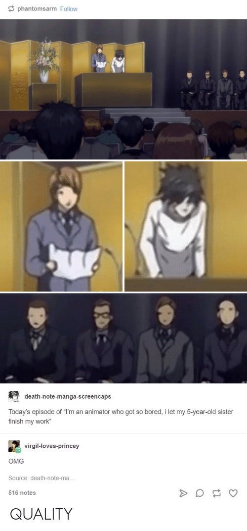 """Death Note: phantomsarm Follow  death-note-manga-screencaps  Today's episode of """"I'm an animator who got so bored, i let my 5-year-old sister  finish my work""""  virgil-loves-princey  OMG  Source: death-note-ma  516 notes QUALITY"""