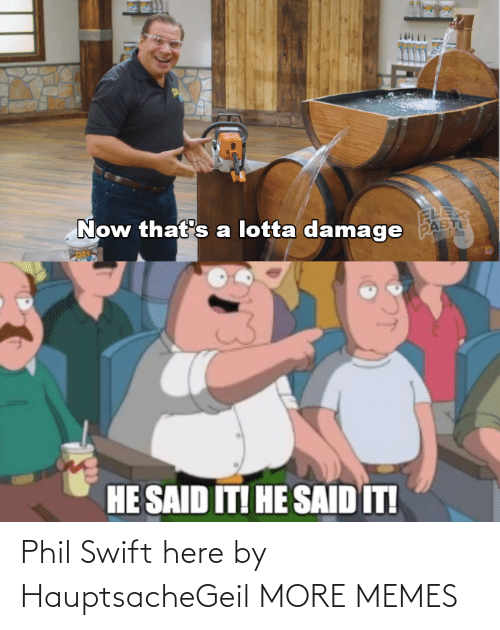 swift: Phil Swift here by HauptsacheGeil MORE MEMES