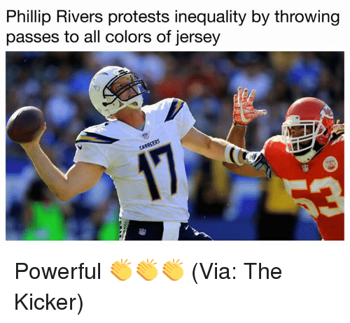 kicker: Phillip Rivers protests inequality by throwing  passes to all colors of jersey Powerful 👏👏👏 (Via: The Kicker)