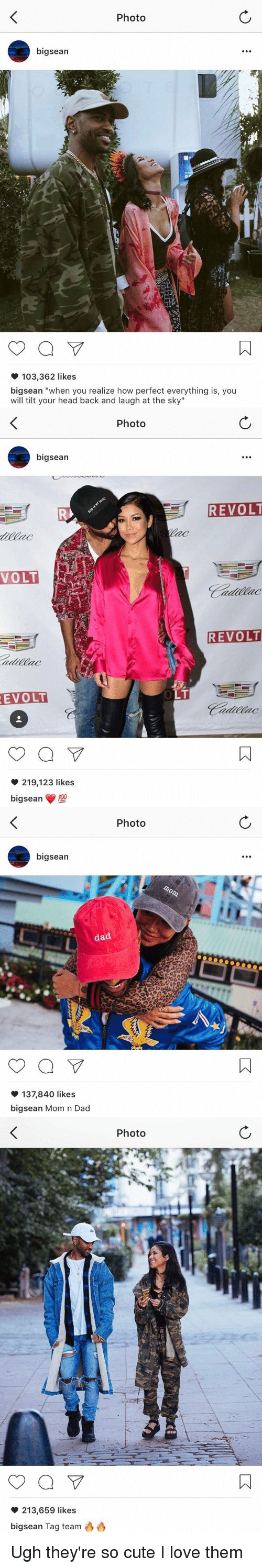 """Tilting: Photo  bigsean  103,362 likes  bigsean """"when you realize how perfect everything is, you  will tilt your head back and laugh at the sky""""   bigsean  VOLT  REVOLT  a  219,123 likes  big sean  120  Photo  REVOLT  REVOLT   Photo  bigsean  dad  a  137,840 likes  big sean Mom n Dad   a  213,659 likes  bigsean Tag team  Photo Ugh they're so cute I love them"""