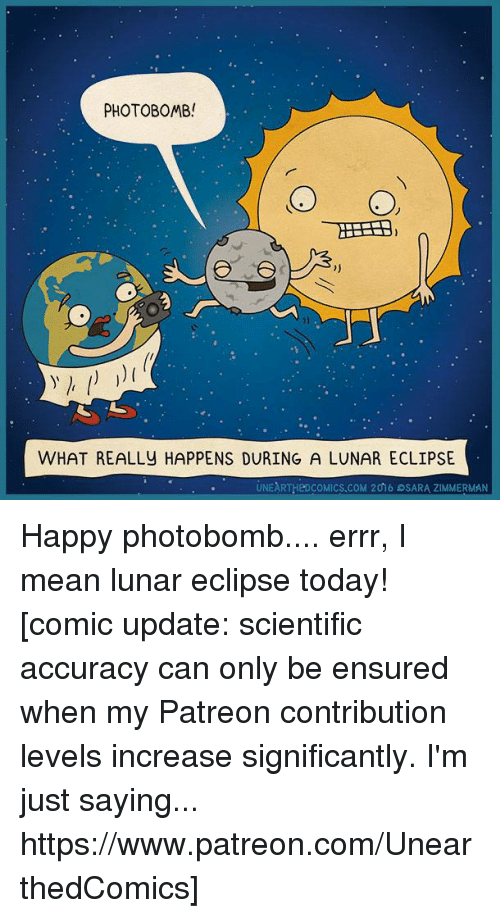 Photo Bomb O O What Really Happens During A Lunar Eclipse